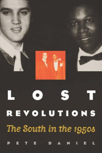 Lost Revolutions The South in the 1950s  2000 9780807848487 Front Cover