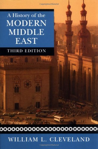 History of the Modern Middle East  3rd 2004 (Revised) edition cover