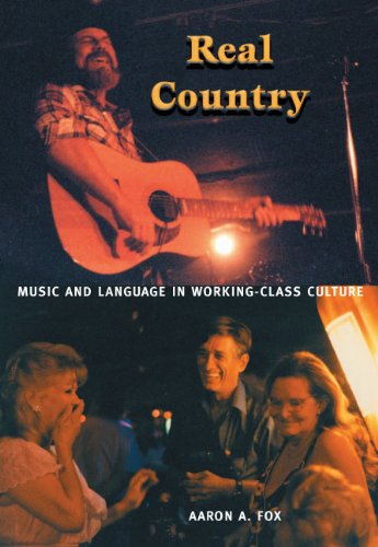 Real Country Music and Language in Working-Class Culture  2004 edition cover