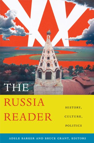 Russia Reader History, Culture, Politics  2010 edition cover