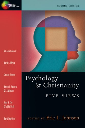 Psychology and Christianity Five Views 2nd 2010 (Revised) edition cover