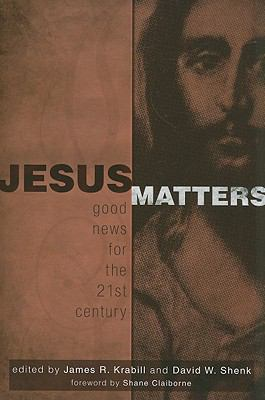 Jesus Matters Good News for the 21st Century  2009 edition cover
