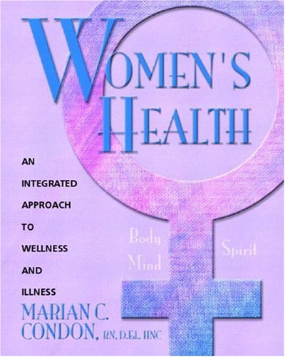 Women's Health Body, Mind, Spirit - An Integrated Approach to Wellness and Illness  2004 edition cover