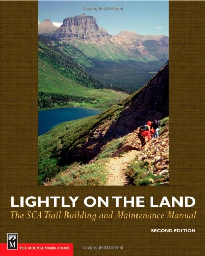 Lightly on the Land The Sca Trail Building and Maintenance Manual 2nd 2005 (Expanded) edition cover
