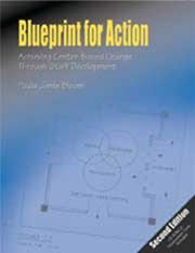 Blueprint for Action Achieving Center-Based Change Through Staff Development 2nd 2005 edition cover