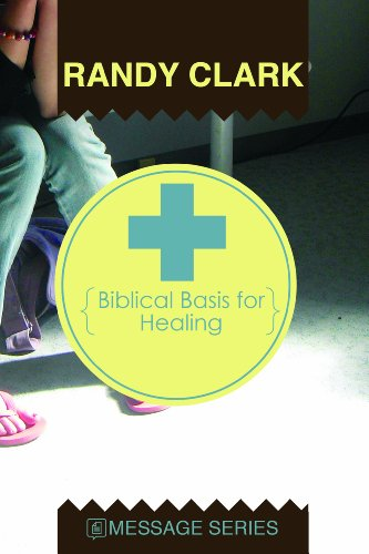 Biblical Basis for Healing  3rd 2004 9780981845487 Front Cover
