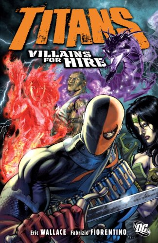 Titans - Villains for Hire   2011 9781401230487 Front Cover