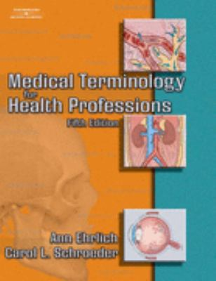 Medical Terminology for Health Professions: 5th 2005 9781401876487 Front Cover