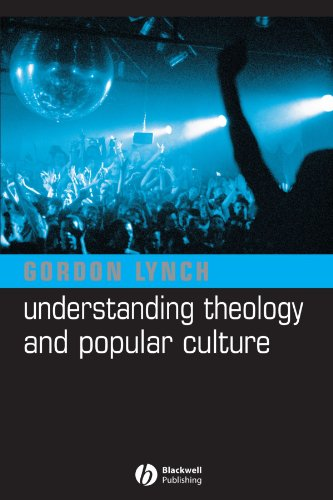 Understanding Theology and Popular Culture   2004 edition cover