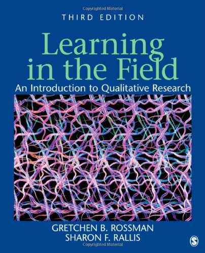 Learning in the Field An Introduction to Qualitative Research 3rd 2012 edition cover