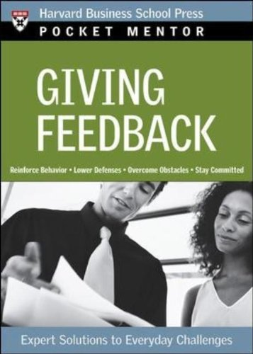 Giving Feedback Expert Solutions to Everyday Challenges  2007 edition cover