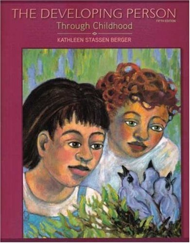 Developing Person Through Childhood  5th 2009 edition cover