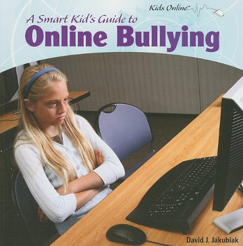 Smart Kid's Guide to Online Bullying  2010 edition cover
