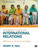 Perspectives on International Relations  4th 2015 (Revised) 9781452241487 Front Cover