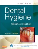 Dental Hygiene Theory and Practice 4th 2014 edition cover