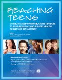 Reaching Teens Strength-Based Communication Strategies to Build Resilience and Support Healthy Adolescent Development N/A edition cover