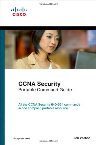 CCNA Security (640-554) Portable Command Guide   2012 (Revised) edition cover