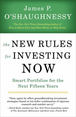 New Rules for Investing Now Smart Portfolios for the Next Fifteen Years N/A 9781591841487 Front Cover