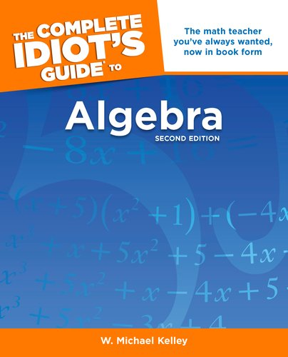 Complete Idiot's Guide to Algebra  2nd 2007 edition cover