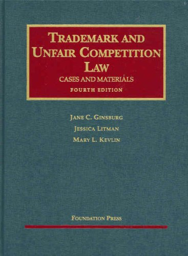 Trademark and Unfair Competition Law Cases and Materials 4th 2007 (Revised) edition cover