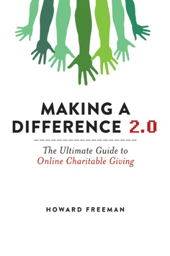 Making a Difference 2. 0 The Ultimate Guide to Online Charitable Giving N/A 9781616087487 Front Cover