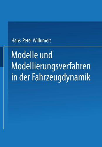 Modelle und Modellierungsverfahren in der Fahrzeugdynamik   1998 9783663122487 Front Cover