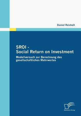 Sroi - Social Return on Investment   2009 9783836667487 Front Cover