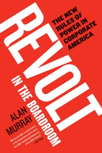 Revolt in the Boardroom The New Rules of Power in Corporate America  2008 9780060882488 Front Cover