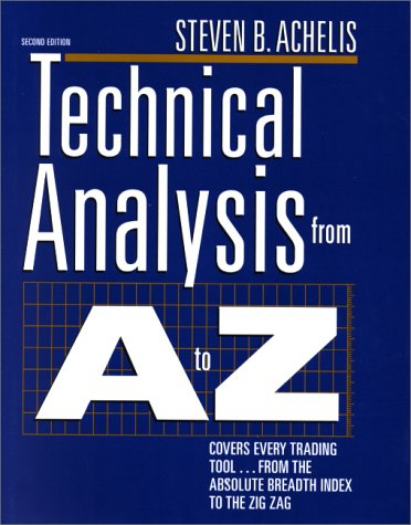 Technical Analysis from A to Z Covers Every Trading Tool... from the Absolute Breadth Index to the Zig Zag 2nd 2001 (Revised) 9780071363488 Front Cover