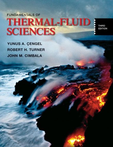 Fundamentals of Thermal-Fluid Sciences  3rd 2008 9780073327488 Front Cover