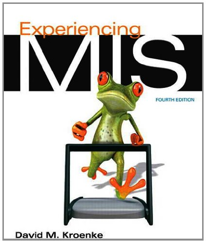 Experiencing MIS  4th 2014 edition cover