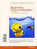 Business Communication Today, Student Value Edition Plus 2014 MyBCommLab with Pearson EText -- Access Card Package  12th 2014 edition cover