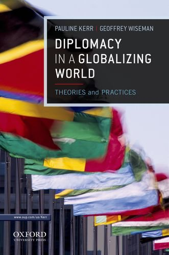 Diplomacy in a Globalizing World Theories and Practices  2012 edition cover