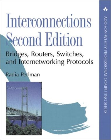 Interconnections Bridges, Routers, Switches, and Internetworking Protocols 2nd 2000 (Revised) edition cover