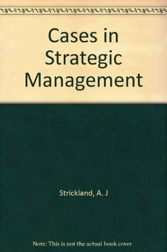Cases in Strategic Management 10th 1998 9780256241488 Front Cover