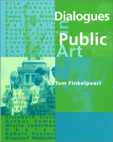 Dialogues in Public Art   2001 (Reprint) edition cover