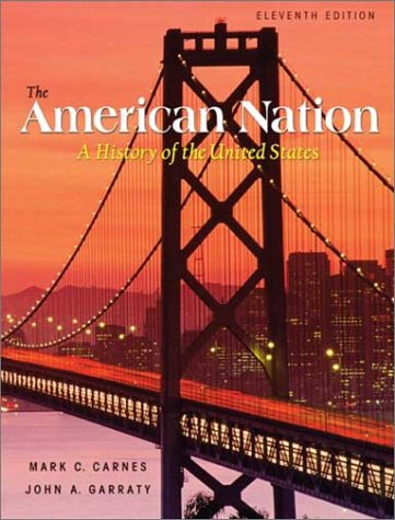 American Nation A History of the United States 11th 2003 9780321101488 Front Cover