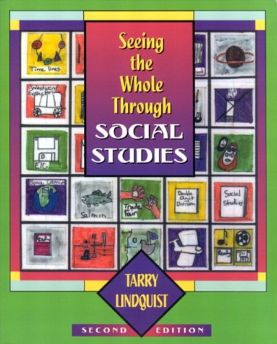 Seeing the Whole Through Social Studies  2nd 2002 edition cover