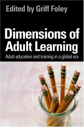 Dimensions of Adult Learning Adult Education and Training in a Global Era  2004 9780335214488 Front Cover