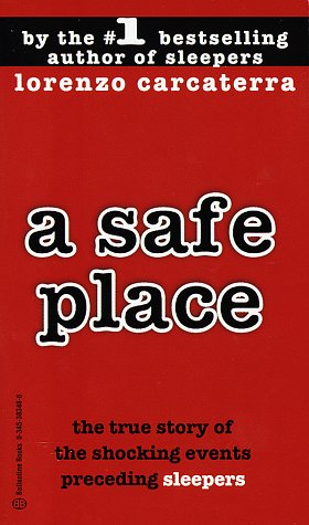 Safe Place The True Story of the Shocking Events Preceding Sleepers N/A edition cover
