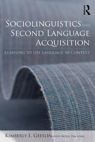 Sociolinguistics and Second Language Acquisition Learning to Use Language in Context  2014 edition cover