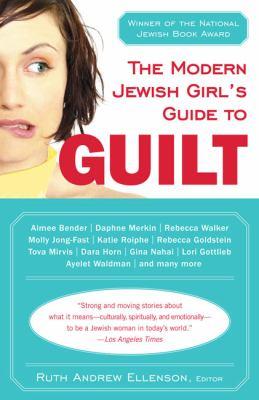 Modern Jewish Girl's Guide to Guilt  N/A 9780452287488 Front Cover