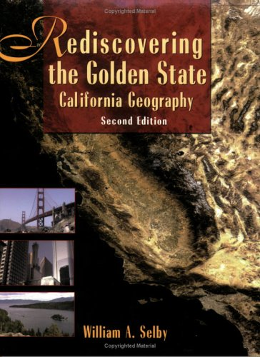 Rediscovering the Golden State California Geography 2nd 2006 edition cover