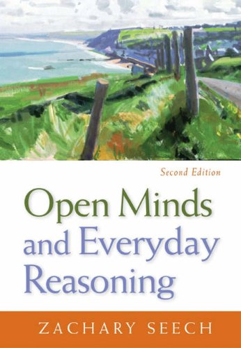Open Minds and Everyday Reasoning  2nd 2005 (Revised) 9780534613488 Front Cover