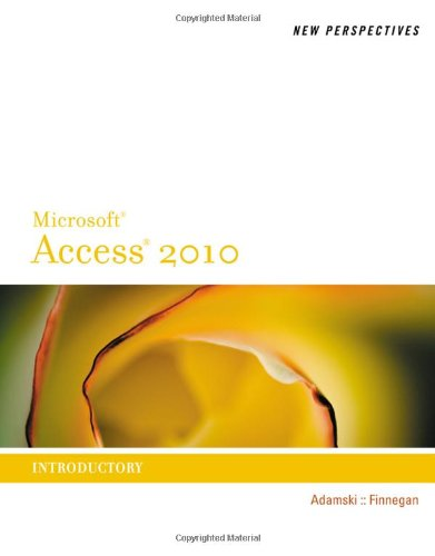 New Perspectives on Microsoft� Access 2010, Introductory   2011 9780538798488 Front Cover