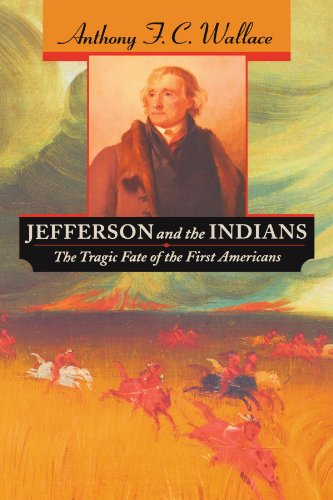 Jefferson and the Indians The Tragic Fate of the First Americans  1999 edition cover