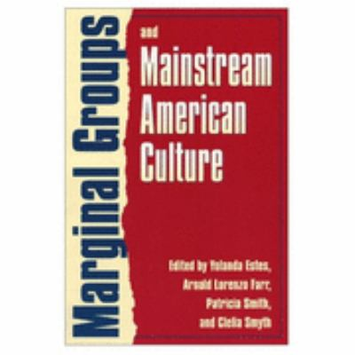 Marginal Groups and Mainstream American Culture   2000 edition cover