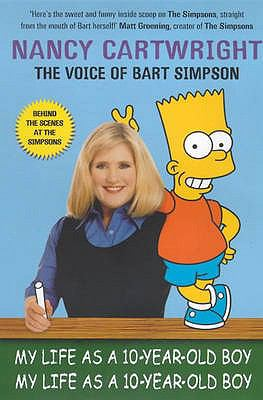My Life As a 10 Year Old Boy: Nancy Cartwright  2000 edition cover