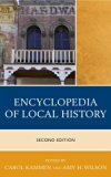 Encyclopedia of Local History  2nd 2012 9780759120488 Front Cover
