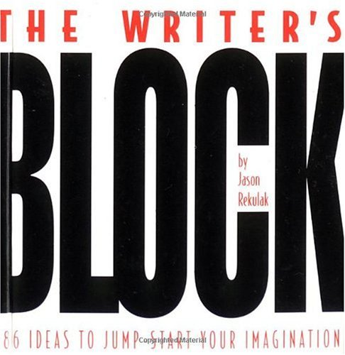 Writer's Block 786 Ideas to Jump-Start Your Imagination  2001 edition cover